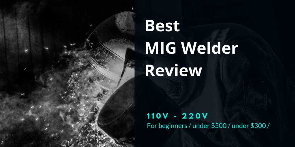 Best MIG welder review